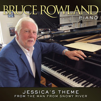 "Bruce Rowland - Jessica's Theme (From ""The Man From Snowy River"")"