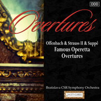 Bratislava CSR Symphony Orchestra and Martin Sieghart - Offenbach & Strauss II & Suppe: Famous Operetta Overtures