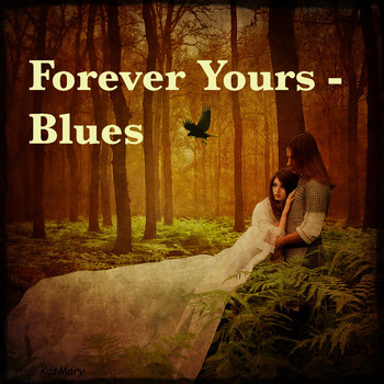 Various Artists - Forever Yours - Blues