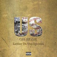 T.I. - Us Or Else: Letter To The System (Explicit)
