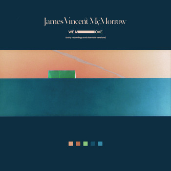 James Vincent McMorrow - We Move (Early Recordings And Alternate Versions)