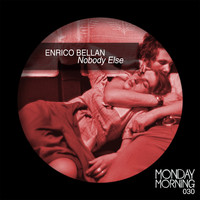 Enrico Bellan - Nobody Else (Explicit)