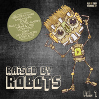 Various Artists - Raised By Robots, Vol. 7 (Explicit)
