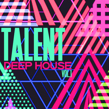 Various Artists - Talent Deep House, Vol. 1