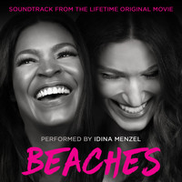Idina Menzel - Beaches (Soundtrack from the Lifetime Original Movie)