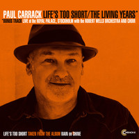 Paul Carrack - Life's Too Short / The Living Years