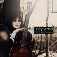 Lucy Ward - Single Flame