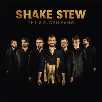 Shake Stew - The Golden Fang