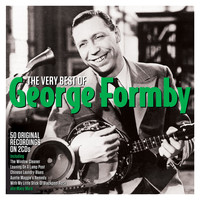 George Formby - The Very Best Of