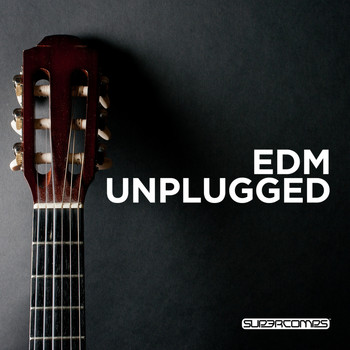 Various Artists - EDM Unplugged