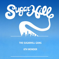 "The Sugarhill Gang - 8th Wonder (12"" Single)"