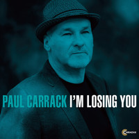 Paul Carrack - I'm Losing You