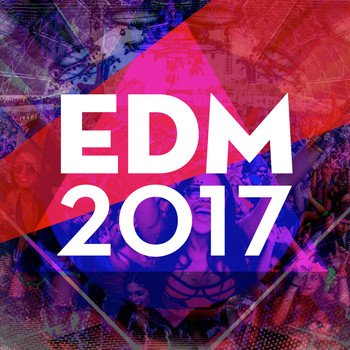 Various Artists - EDM 2017