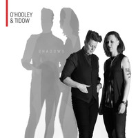 O'Hooley & Tidow - Shadows