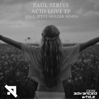 Paul Strive - Acid Love EP