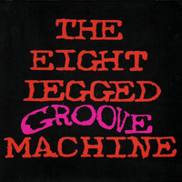 The Wonder Stuff - The Eight Legged Groove Machine (20th Anniversary Edition)