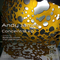 Andy James - Concentr8 ep