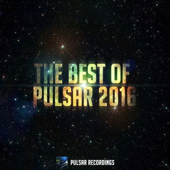 Various Artists - The Best Of Pulsar 2016