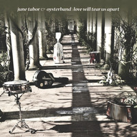 June Tabor, Oysterband - Love Will Tear Us Apart