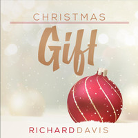 Richard Davis - Christmas Gift
