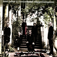 June Tabor, Oysterband - Ragged Kingdom