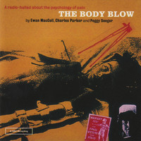 Ewan MacColl - The Body Blow