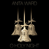 Anita Ward - O Holy Night - Single