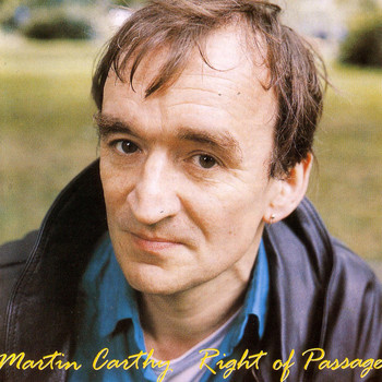 Martin Carthy - Right Of Passage