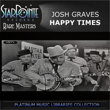 Josh Graves - Happy Times