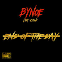 Chinx - End of the Day (feat. Chinx)