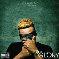 Olamide - The Glory (Explicit)