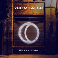 You Me At Six - Heavy Soul