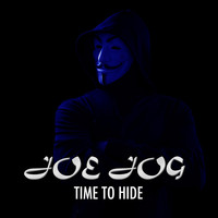 Joe Jog - Time to Hide