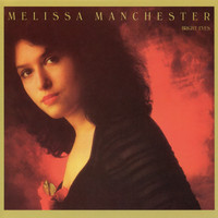 Melissa Manchester - Bright Eyes
