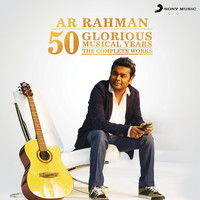 A.R. Rahman - 50 Glorious Musical Years (The Complete Works)