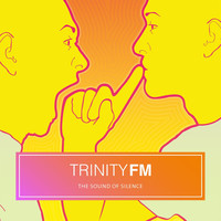 Trinity FM - The Sound of Silence
