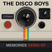 The Disco Boys - Memories (Remix EP)