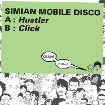 Simian Mobile Disco - Kitsuné: Hustler