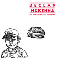 Declan McKenna - The Kids Don't Wanna Come Home (Single Version)