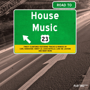 Various Artists - Road to House Music, Vol. 23