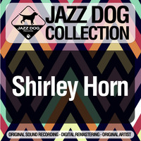 Shirley Horn - Jazz Dog Collection