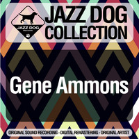 Gene Ammons - Jazz Dog Collection