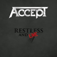 Accept - Restless & Live (Explicit)