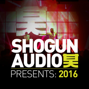 Various Artists - Shogun Audio Presents: 2016