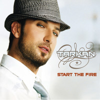 Tarkan - Start the Fire