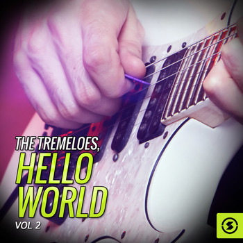 The Tremeloes - The Tremeloes, Hello World, Vol. 2