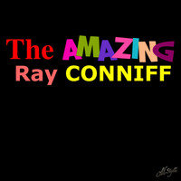 Ray Conniff - The Amazing Ray Conniff