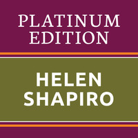 Helen Shapiro - Helen Shapiro - Platinum Edition (The Greatest Hits Ever!)