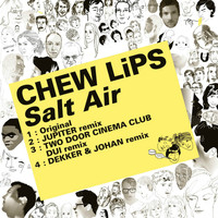 Chew Lips - Kitsuné: Salt Air - EP