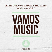 Lizzie Curious, Adrian Michaels - Movin' & Groovin'